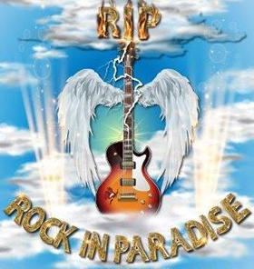 R.I.P. 'Rock In Paradise'